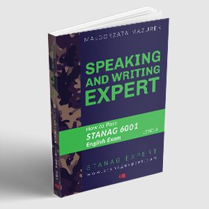 Speaking and Writing Expert. How to Pass STANAG 6001 English Exam. Level 3 – Textbook