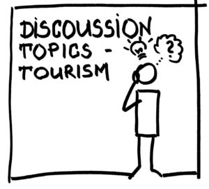 DISCUSSION TOPICS – TOURISM