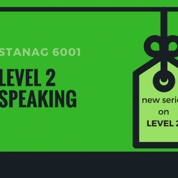 STANAG 6001 LEVEL 2 SPEAKING