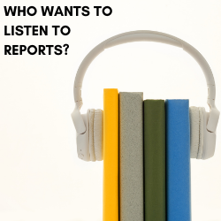 WHO ELSE WANTS TO LISTEN TO REPORTS?