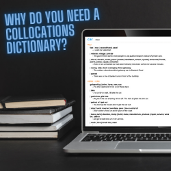 Why do you need a collocations dictionary?